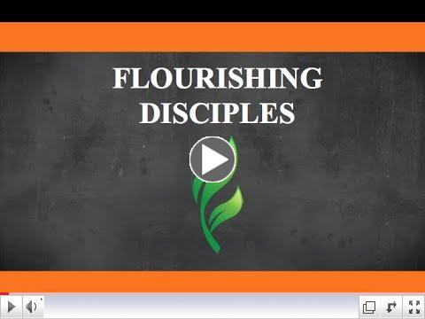 Flourishing Disciples Video