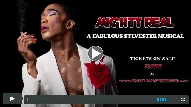 MIGHTY REAL: A FABULOUS SYLVESTER MUSICAL (60 Sec. COMMERCIAL)